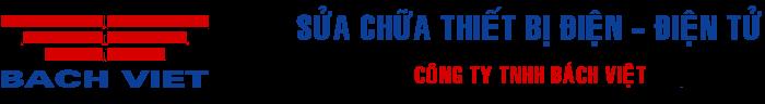 Sửa chữa thiết bị điện – điện tử | Công ty TNHH Bách Việt